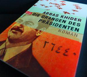 Abbas Khider: Die Orangen des Präsidenten